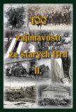 100 zajímavostí ze starých Brd II. - Jan Hajšman,  Tomáš Makaj, ...