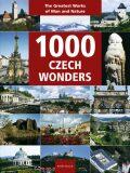 1000 Czech Wonders - Vladimír Soukup, ...