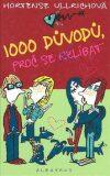 1000 důvodů, proč se (ne)líbat - Hortense Ullrichová, ...