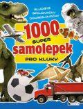 1000 super samolepek pro kluky - Eva Brožová
