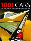 1001 Cars to Dream of Driving Before You Die (2012 Update) - Cassell