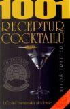 1001 receptur cocktailů - Miloš Tretter