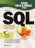 1001 tipů a triků pro SQL - Ľuboslav Lacko