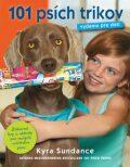 101 psích trikov Vydanie pre deti - Kyra Sundanceová