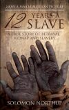 12 Years a Slave - Solomon Northup