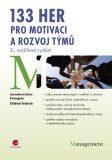 133 her pro motivaci a rozvoj týmů - 2. vydání - Jaroslava Ester Evangelu, ...