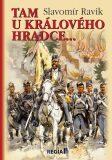 1866 - Tam u Králového Hradce… - Slavomír Ravik