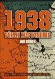1938 Věrni zůstaneme - Jan Drnek