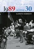 1989 očima 30 slavných osobností - Petr Macek