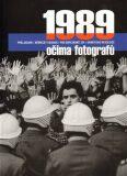 1989 očima fotografů - Czech Photo