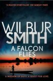 Falcon Flies - Wilbur Smith