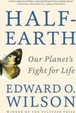 Half-Earth : Our Planet´s Figh - Edward O. Wilson