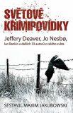 Světové krimipovídky - Jo Nesbø,  Jeffery Deaver, ...