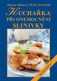 Kuchařka při onemocnění slinivky - Růžena Milatová