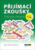 Přijímací zkoušky – Český jazyk a literatura - Renáta Drábová