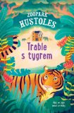 Trable s tygrem - Tamsyn Murrayová