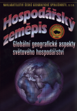Hospodářský zeměpis - Globální geografické aspekty světového hospodářství - Bičík  I.