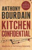 Kitchen Confidential: Insider's Edition - Anthony Bourdain