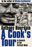 A Cook's Tour - Anthony Bourdain