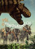 Vše o dinosaurech - Román García Mora