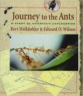 Journey to the Ants: A Story of Scientific Exploration - Holldobler Bert