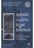 Splendor et Gloria Regni Bohemiae - Jiří Kuthan
