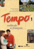 Tempo, 1: Methode de Francais (French Edition) - Claude Le Goff