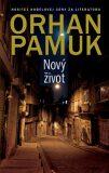 Nový život - Orhan Pamuk