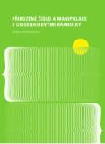 Přirozené číslo a manipulace s Cuisenairovými hranolky - Šárka Pěchoučková