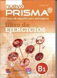 Prisma B1 Nuevo - Libro de ejercicios + CD - David Isa de los Santos