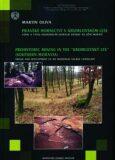 Pravěké hornictví v Krumlovském lese - Martin Oliva
