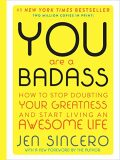 You are a Badass (Deluxe Edition) - Sincero Jen