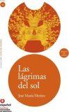 Leer En Espanol - Lecturas Graduadas : LAS Lagrimas Del Sol + CD - José María Merino