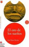 El oro de los sueños (Libro + CD) (Leer en Espanol, Nivel 4 / Read in Spanish, Level 4) - José María Merino