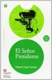 Leer en Espanol 6 El Señor Presidente -