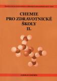 Chemie pro zdravotnické školy -  část 2 - Jaroslav Odstrčil