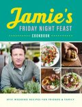 Jamie´s Friday Night Feast - Jamie Oliver