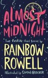 Almost Midnight: Two Festive Short Stories - Rainbow Rowellová