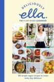 Deliciously Ella The Plant-Based Cookbook - Ella Woodward - Mills