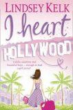 I Heart Hollywood - Lindsey Kelková