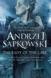 The Lady of the Lake - Andrzej Sapkowski