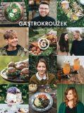 Gastrokroužek - Spojilo nás jídlo - kolektiv autorů