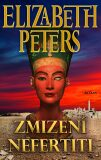 Zmizení Nefertiti - Elizabeth Peters