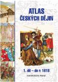 Atlas českých dějin 1. díl – do r. 1618 - Eva Semotanová