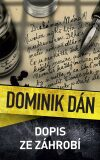 Dopis ze záhrobí - Dominik Dán