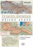 Československo Dějiny státu - Jindřich Dejmek, ...