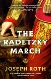 The Radetzky March - Joseph Roth