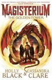 Magisterium: The Golden Tower - Holly Blacková, ...