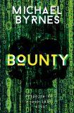 Bounty - Michael Byrnes
