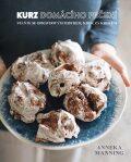 Kurz domácího pečení: staňte se skvělým kuchařem - Anneka Manning